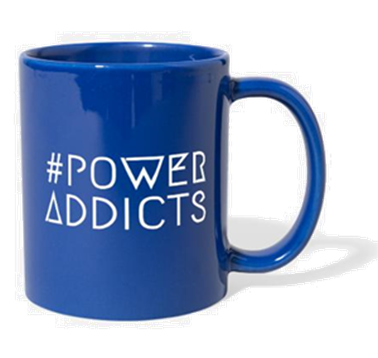 Power Addicts Mug